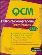 Qcm Histoire-Geographie Terminales L/Es/S Tout Le Programme Le Monde De 1945 A Nos Jours - Intérieur - Format classique