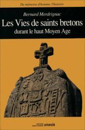 La vie des saints bretons durant la haut moyen âge - Couverture - Format classique