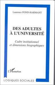 Des adultes à l'université ; cadre institutionnel et dimensions biographiques - Intérieur - Format classique