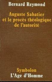 Auguste Sabatier Proces Theologique - Couverture - Format classique