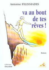 Va Au Bout De Tes Reves ! - Intérieur - Format classique