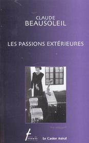 Passions Exterieures (Les) - Intérieur - Format classique