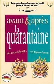Avant Et Apres... La Quarantaine - Intérieur - Format classique