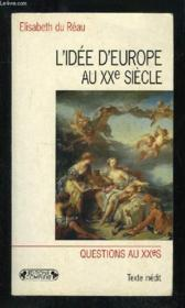 L'idée d'Europe au XXe siècle - Couverture - Format classique