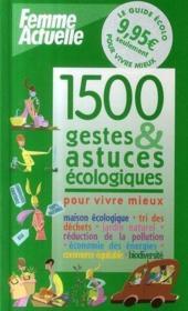 1500 gestes et astuces écologiques - Couverture - Format classique