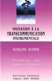 Vente  Initiation a la telecommunication instrumentale  - Roselyne Ruther