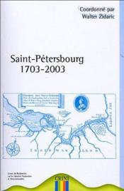 Saint Petersbourg 1703-2003 - Couverture - Format classique