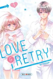 Vente  Love & retry T.1  - En Hanaya - En Hanaya