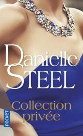 Vente livre :  Collection privée  - Danielle Steel