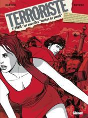 Terroriste t.1 ; Paris, les nouvelles
