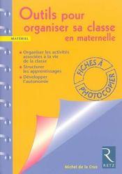 Outils pour organiser sa classe en maternelle ; fiches à photocopier - Intérieur - Format classique
