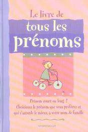 Le Livre De Tous Les Prenoms - Intérieur - Format classique