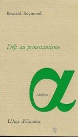 Defi Au Protestantisme - Couverture - Format classique