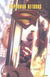 Superman returns ; de krypton a la terre - Intérieur - Format classique