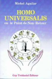 Homo universalis ou le point de non-retour - Couverture - Format classique