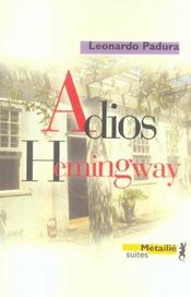Adios Hemingway - Intérieur - Format classique
