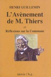 L'Avenement De M. Thiers Et Reflexions Sur La Commune - Intérieur - Format classique