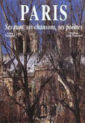 Paris ; ses rues ses chansons ses poemes - Intérieur - Format classique