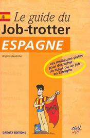 Le guide du job-trotter en Espagne - Intérieur - Format classique