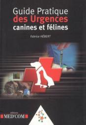 Guide pratique des urgences canines et felines - Couverture - Format classique