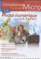 Competence Micro ; Photo Numérique ; 1, 2, 3, Partez ! - Intérieur - Format classique