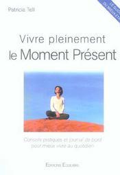 Vivre pleinement le moment présent - Intérieur - Format classique