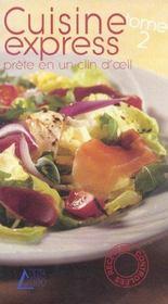 Cuisine express t.2 ; prete en un clin d'oeil - Intérieur - Format classique