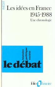 Les idees en france 1945-1988  - Collectifs Gallimard - Collectif Gallimard