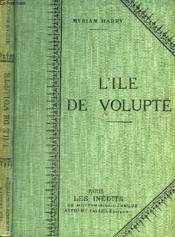 L'Ile De Volupte. - Couverture - Format classique