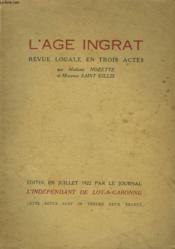 L'Age Ingrat. Revue Locale En 3 Actes. - Couverture - Format classique