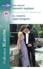 Souvenirs Magiques Suivi De Appel D'Urgence (Like Doctor, Like Son - A Father Special Care) - Couverture - Format classique