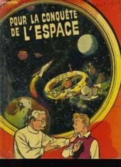 Pour La Conquete De L'Espace - Couverture - Format classique