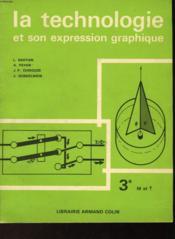 La Technologie Et Son Expression Graphique - Couverture - Format classique