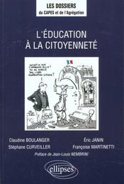 L'Education A La Citoyennete - Intérieur - Format classique