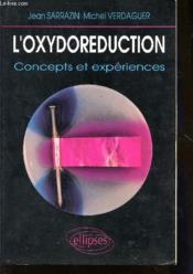 L'Oxydoreduction Concepts Et Experiences - Couverture - Format classique