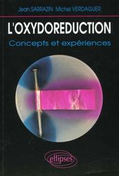 L'Oxydoreduction Concepts Et Experiences - Intérieur - Format classique