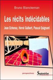 Les Recits Indecidables - Couverture - Format classique