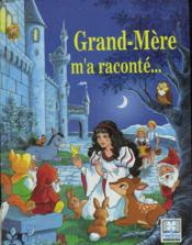 Collection Grand-Mere M'A Raconte... (Serie (10)-36-623) - Couverture - Format classique