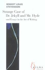 Strange case of dr. jekyll et mr. hyde ; essays of the art of writing - Intérieur - Format classique