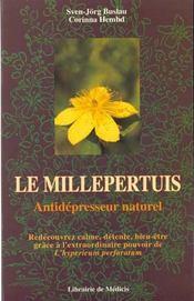 Le Millepertuis, Un Anti-Depresseur Naturel - Intérieur - Format classique