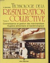 Technologie De La Restauration Collective T.2 - Couverture - Format classique