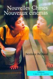 Nouvelles Chines, nouveaux cinémas - Couverture - Format classique