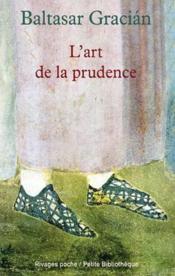 L'Art De La Prudence - Couverture - Format classique