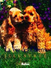 Vie des chiens illustres - Couverture - Format classique