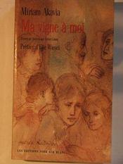 Ma Vigne A Moi - Intérieur - Format classique