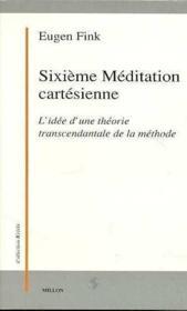 Sixième méditation cartésienne - Couverture - Format classique
