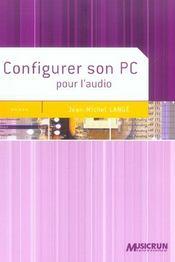 Configurer Son Pc Pour L'Audio - Intérieur - Format classique