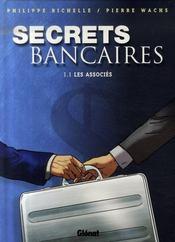Secrets bancaires t.1.1 ; les associés - Intérieur - Format classique