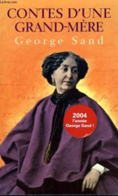 Contes d'une Grand-Mere Georges Sand - Couverture - Format classique