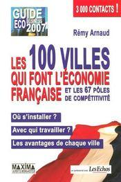 Guide éco-business 2007 ; les 100 villes qui font l'économie française et les 67 pôles de compétitivité - Intérieur - Format classique